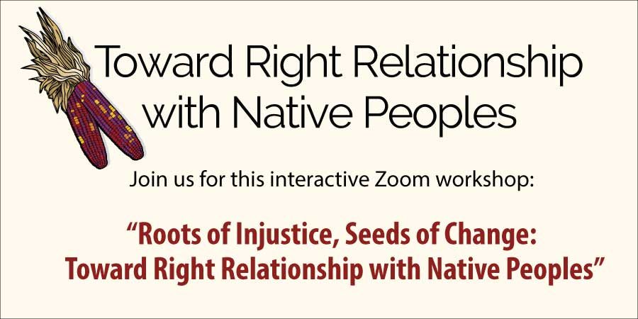 """Picture of Red Corn with Husks along with words """"Toward Right Relationship with Native Peoples"""""""