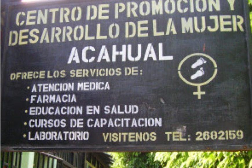 Centro de promocion y desarrollo de la mujer, acahual